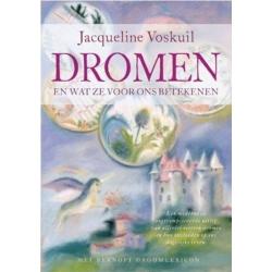 Dromen en wat ze voor ons betekenen - Jacqueline Voskuil