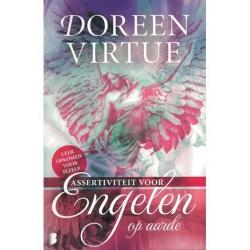 Durchsetzungsvermögen für Engel auf der Erde - Doreen Virtue